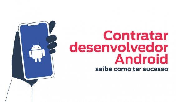 Contratar desenvolvedor Android