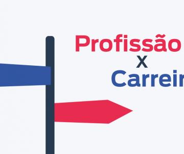 Profissão e carreira